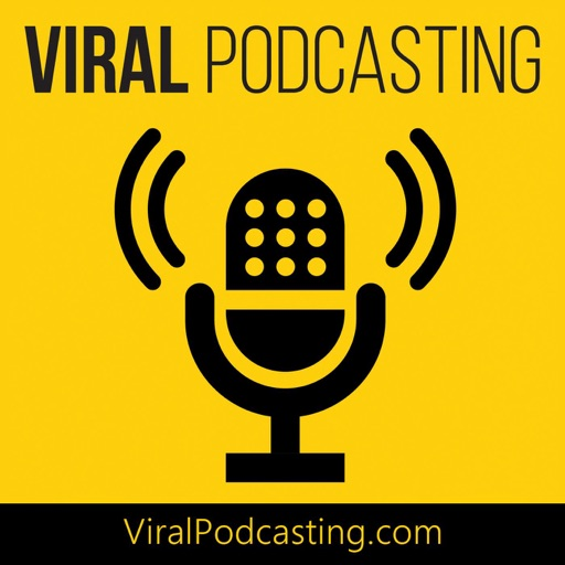 Cover image of Viral Podcasting
