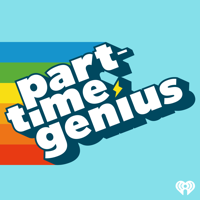Podcast cover art for Part-Time Genius
