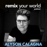 Remix Your World podcast