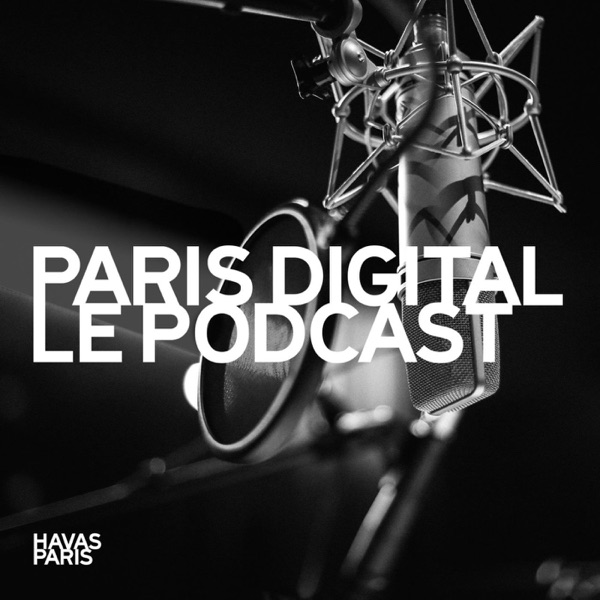Paris Digital Le Podcast
