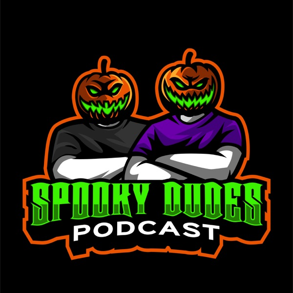 Spooky Dudes Podcast | Listen Free on Castbox