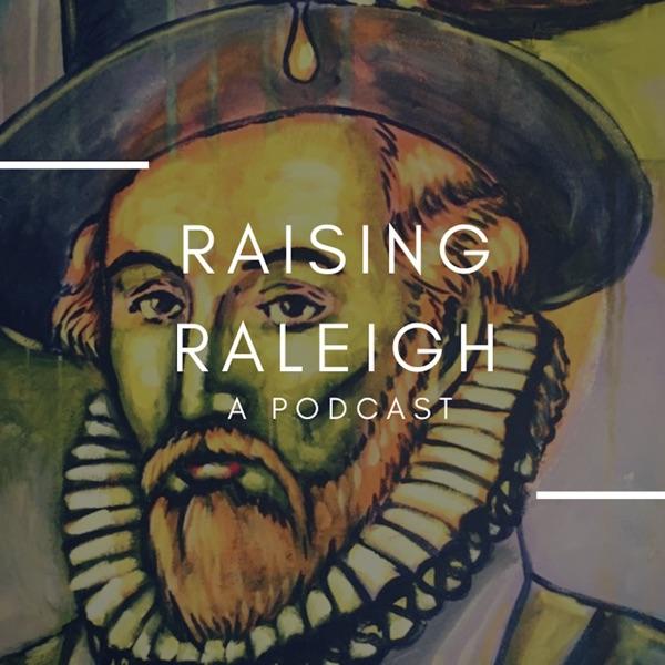 Raising Raleigh by Bearta Alchacar
