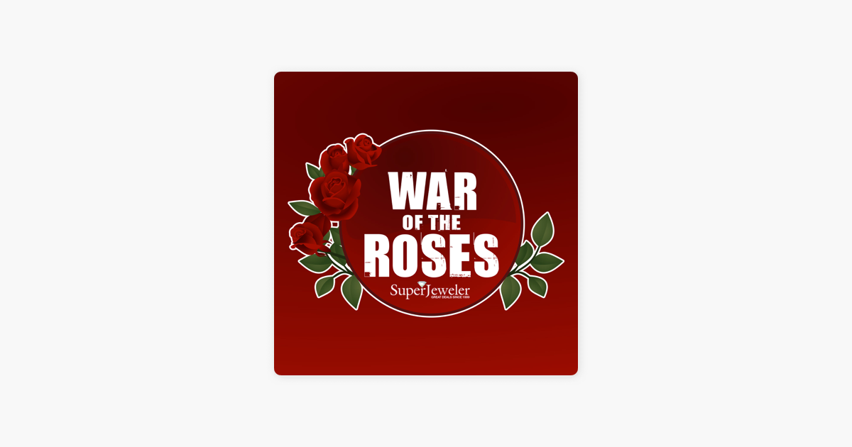 War Of The Roses on Apple Podcasts