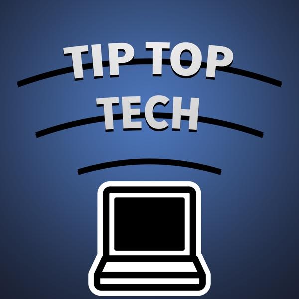Tip Top Tech