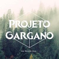 Projeto Gargano podcast