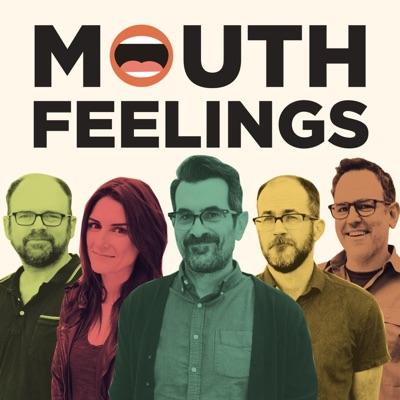 Mouth Feelings:Campfire Media