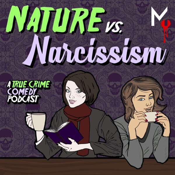 Nature vs Narcissism