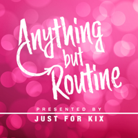 Anything But Routine podcast