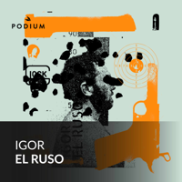 Igor El Ruso podcast