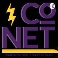 CoNet Online | Pensamos en Equipo, Creamos en Equipo podcast
