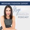 Nayri Unveiled Podcast - Wedding Fashion Expert