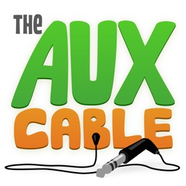 The Aux Cable: 042: Evil YouTube Followers, Workplace