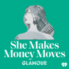 She Makes Money Moves - iHeartRadio & Glamour