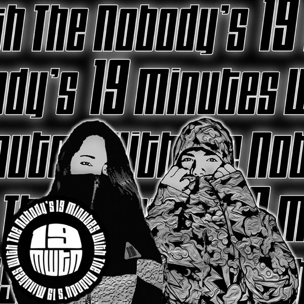 19 Minutes with The Nobody's