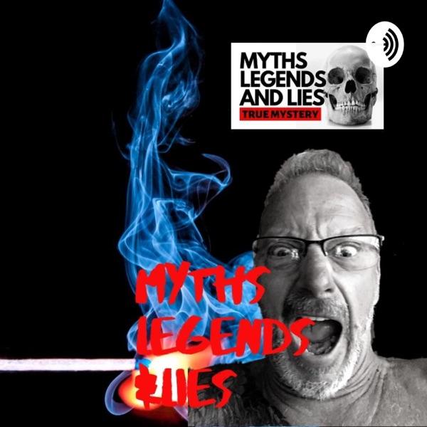 MYTHS LEGENDS AND LIES WITH J. SCHRECK