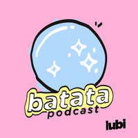 Batata Podcast