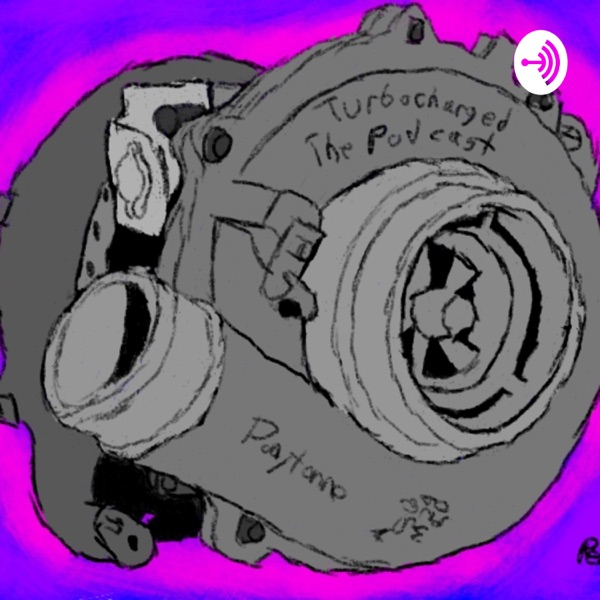 Turbocharged: The Podcast