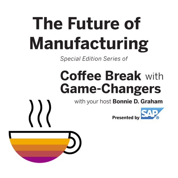 The Future of Manufacturing with Game Changers, Presented by SAP