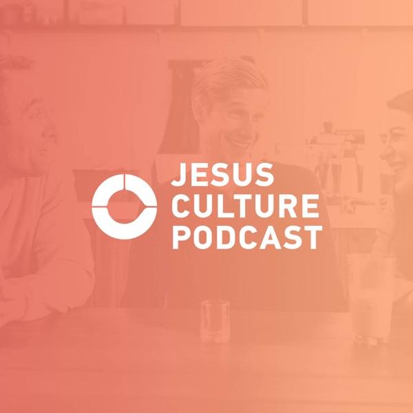 Jesus Culture Podcast