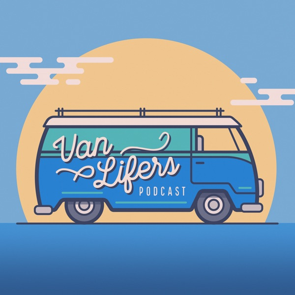 Van Lifers Podcast