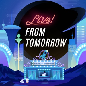 Live! From Tomorrow