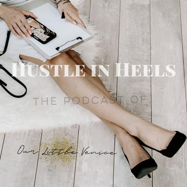 Hustle in Heels Podcast