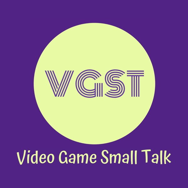 Video Game Small Talk - VGST