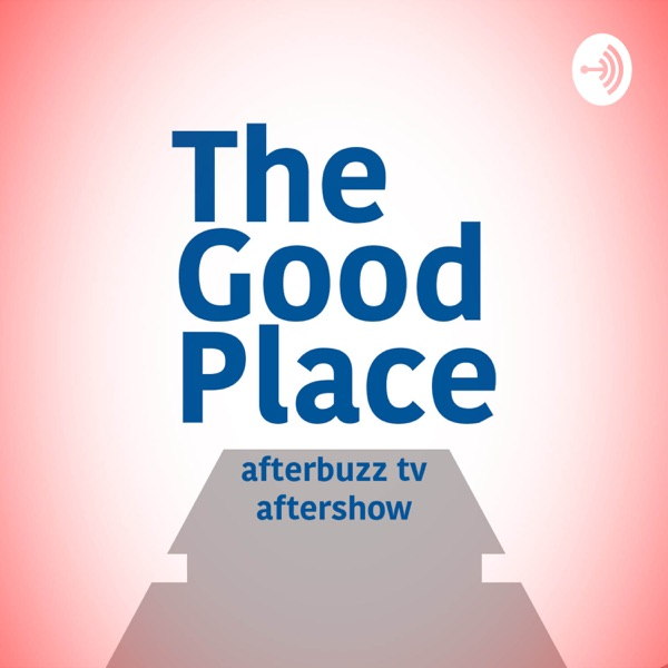 The Good Place Podcast