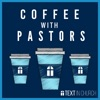 Coffee With Pastors Podcast artwork