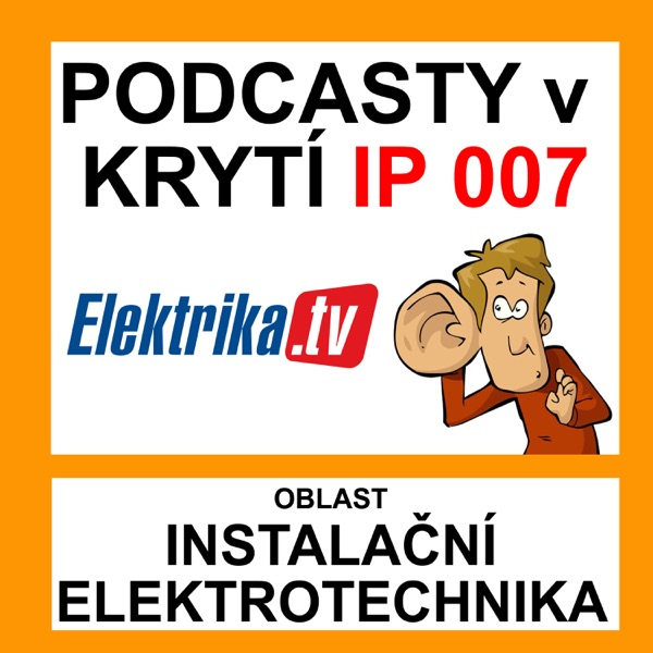 Podcasty v krytí IP 007