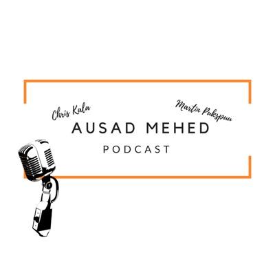 Ausad Mehed podcast:Chris & Martin