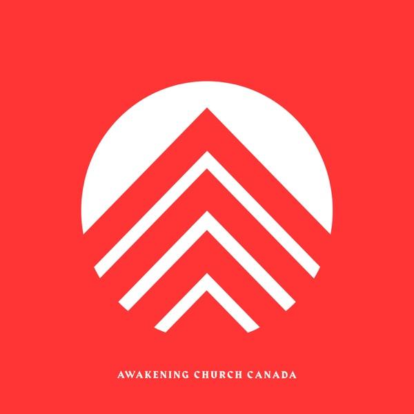 Awakening Canada Podcast