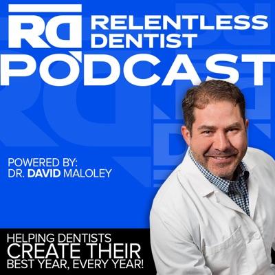 Relentless Dentist