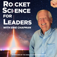 Rocket Science For Leaders with Erie Chapman podcast