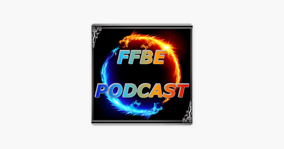 FFBE Podcast on Apple Podcasts
