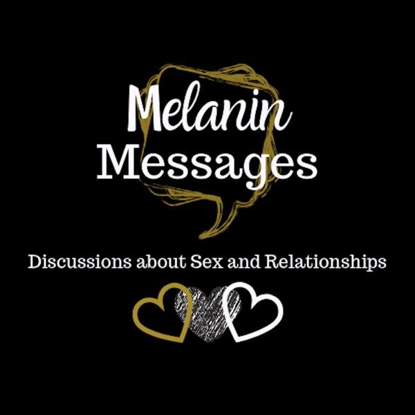 Melanin Messages