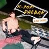 Kpop Daebak w/ Eric Nam artwork