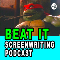 Beat It Screenwriting Podcast podcast