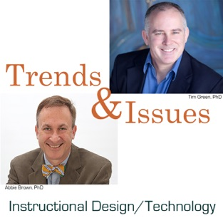 Trends & Issues in Instructional Design, Educational Technology, & Learning Sciences