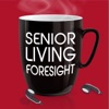 Senior Living Foresight Radio - The Podcast artwork