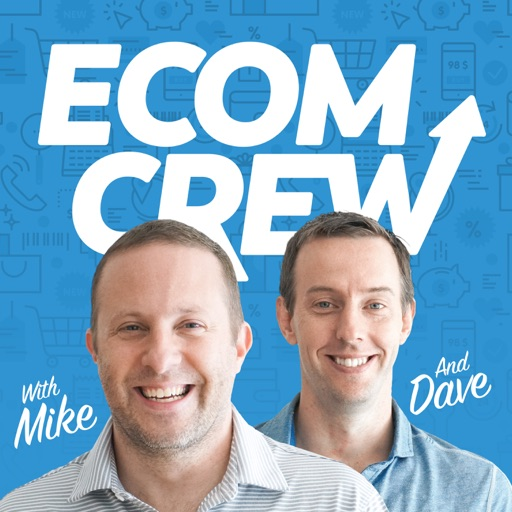 Cover image of The EcomCrew Ecommerce Podcast