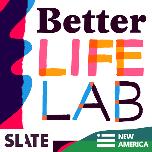 Cover image of Better Life Lab | The Art and Science of Living a Full and Healthy Life