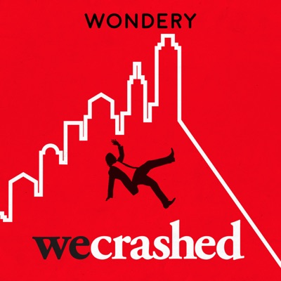 WeCrashed: The Rise and Fall of WeWork:Wondery