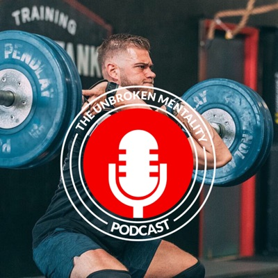The Unbroken Mentality Podcast:Luke Parker
