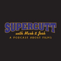 Supercutt: A podcast about films podcast