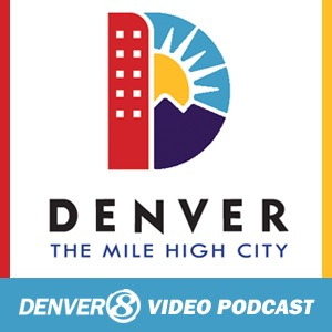 City and County of Denver: City Info & Services Video Podcast