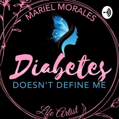 Diabetes Doesn't Define Me