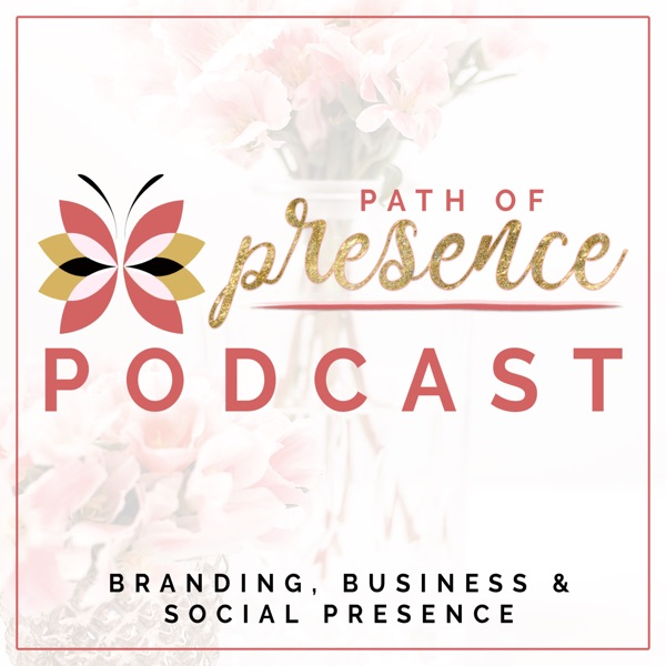 Path of Presence Podcast