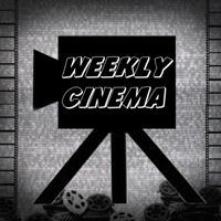 Weekly Cinema Podcast