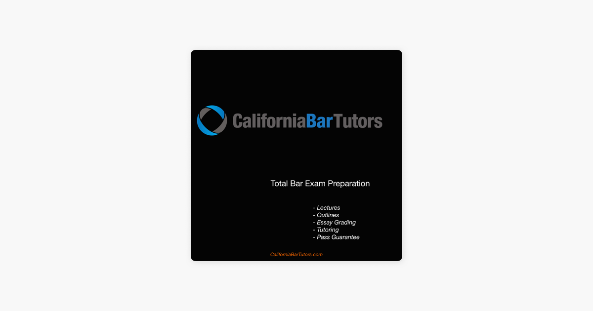 California Bar Tutors, LLC on Apple Podcasts